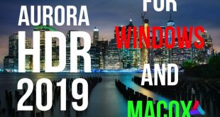 Aurora HDR 2019 For Windows and MacOSX Keys