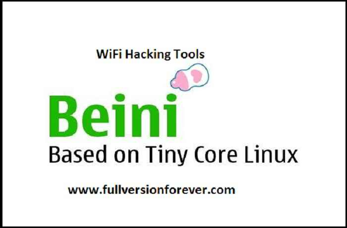 Beini Based on Tiny Core Linux WiFi Hacking Tool