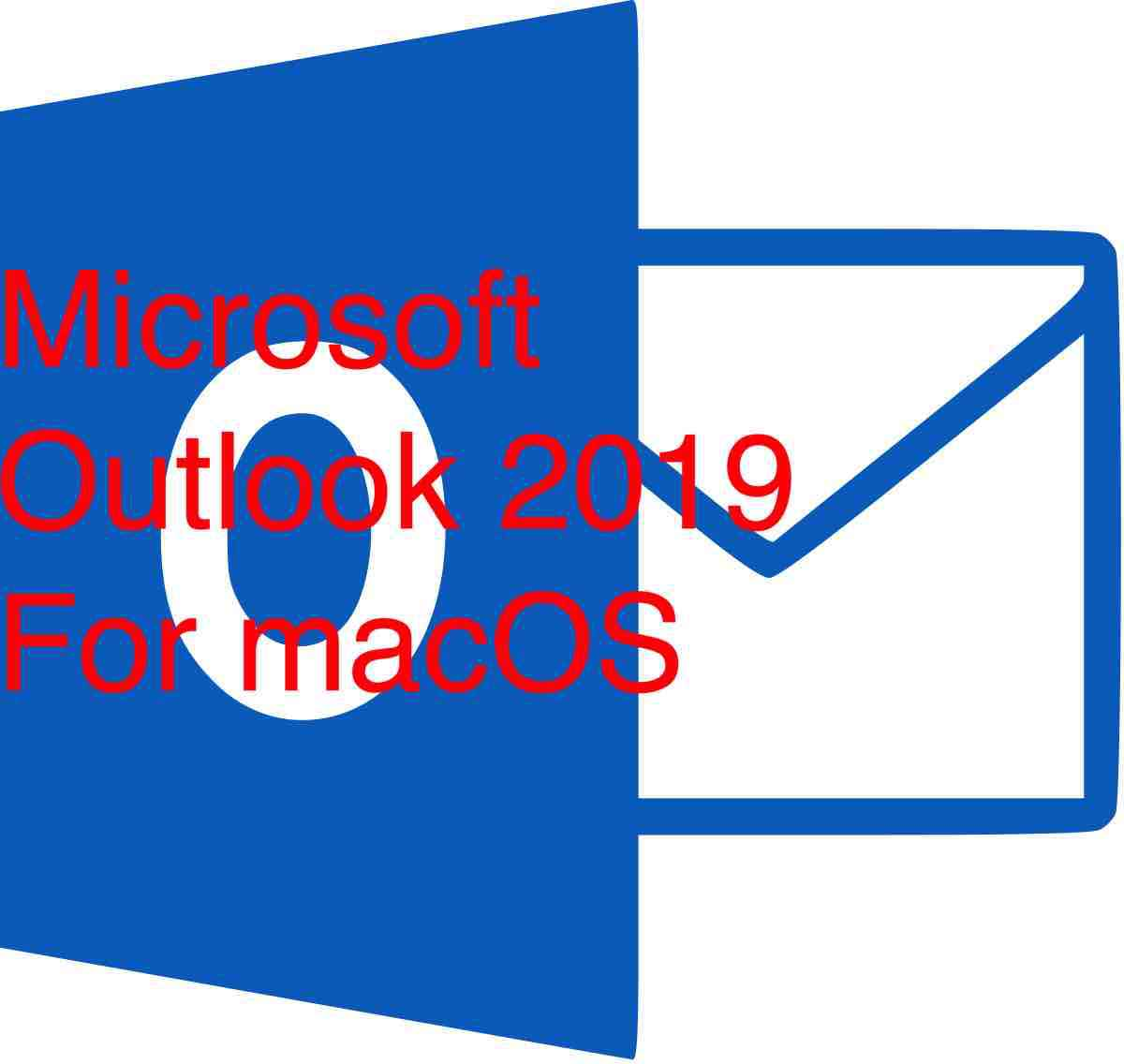 Microsoft Outlook 2019 VL v16 26 Patched For MacOSX Download