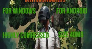 PUBG Games For Windows and Android full Version highly conpressed