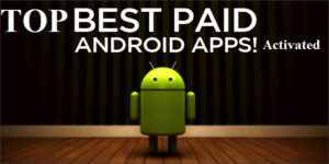 Top Paid Android Apps cracked
